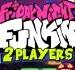 Friday Night Funkin': 2 Players